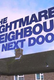 The Nightmare Neighbour Next Door - poster