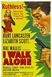 I Walk Alone - poster