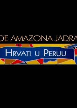 Ande, Amazona, Jadran - poster