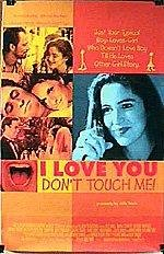 I Love You, Don't Touch Me - poster