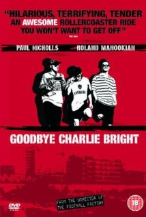 Goodbye Charlie Bright - poster